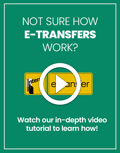 Learn how to e-transfer!